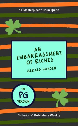 Cover for An Embarrassment of Riches: The PG Version