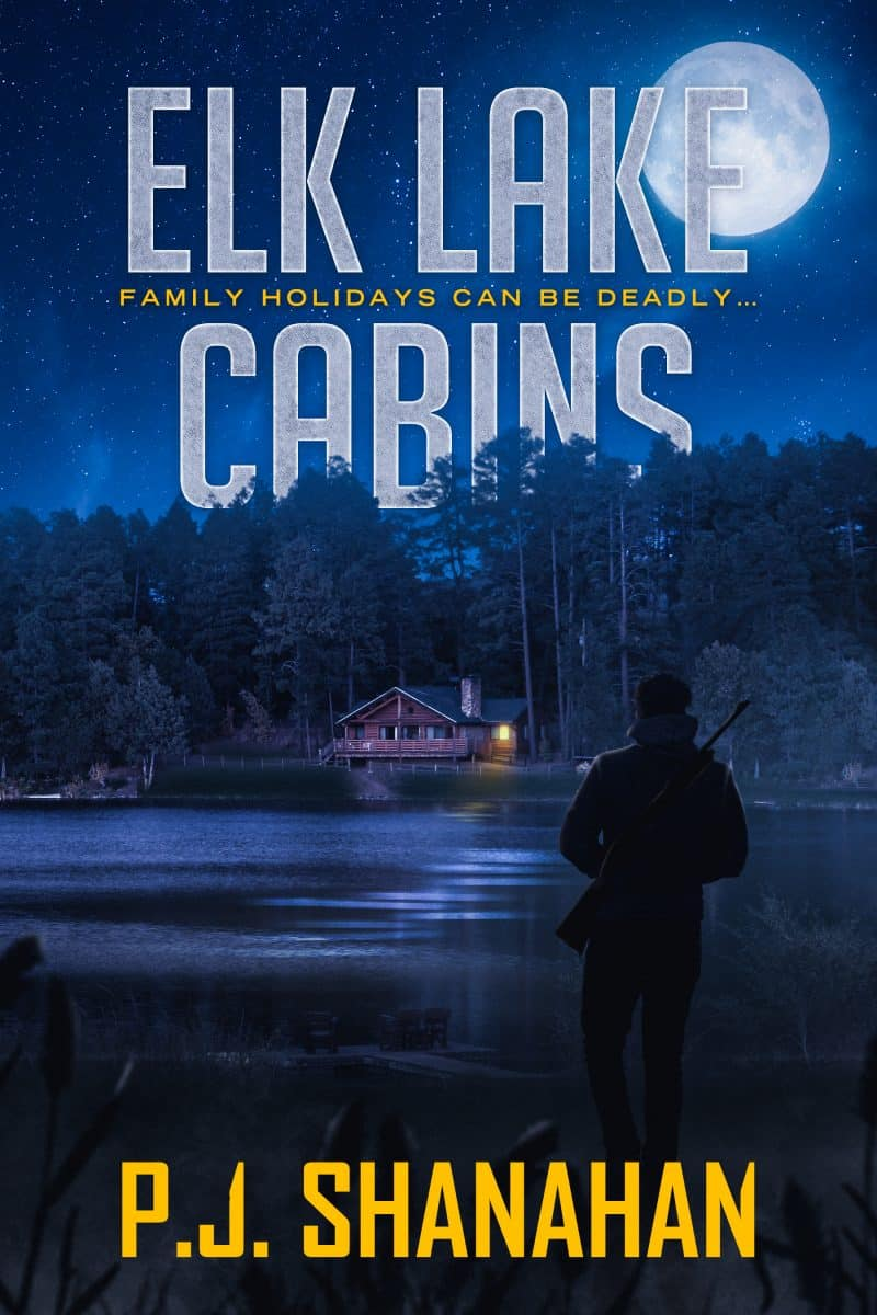 Cover for Elk Lake Cabins: Family holidays can be deadly . . .