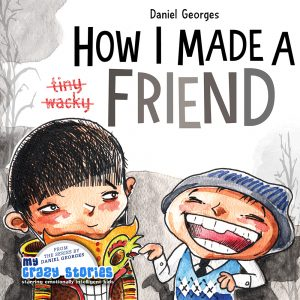 Cover for How I Made a Friend