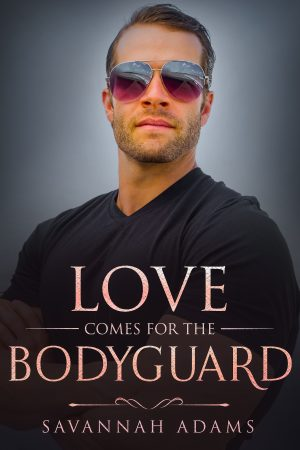 Cover for Love Comes for the Bodyguard