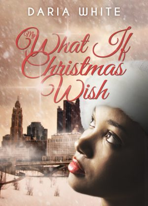 Cover for My What if Christmas Wish
