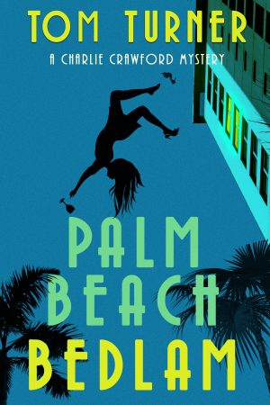 Cover for Palm Beach Bedlam