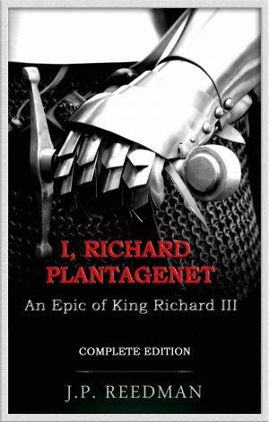 Cover for I, Richard Plantagenet Complete