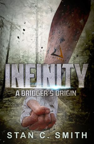 Cover for Infinity: A Bridger's Origin