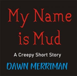 Cover for My Name is Mud