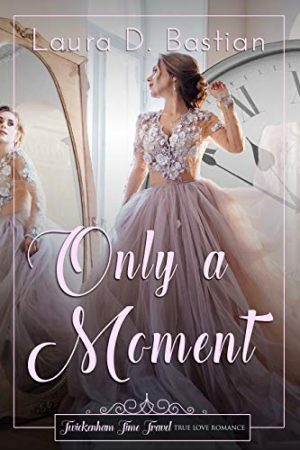 Cover for Only a Moment