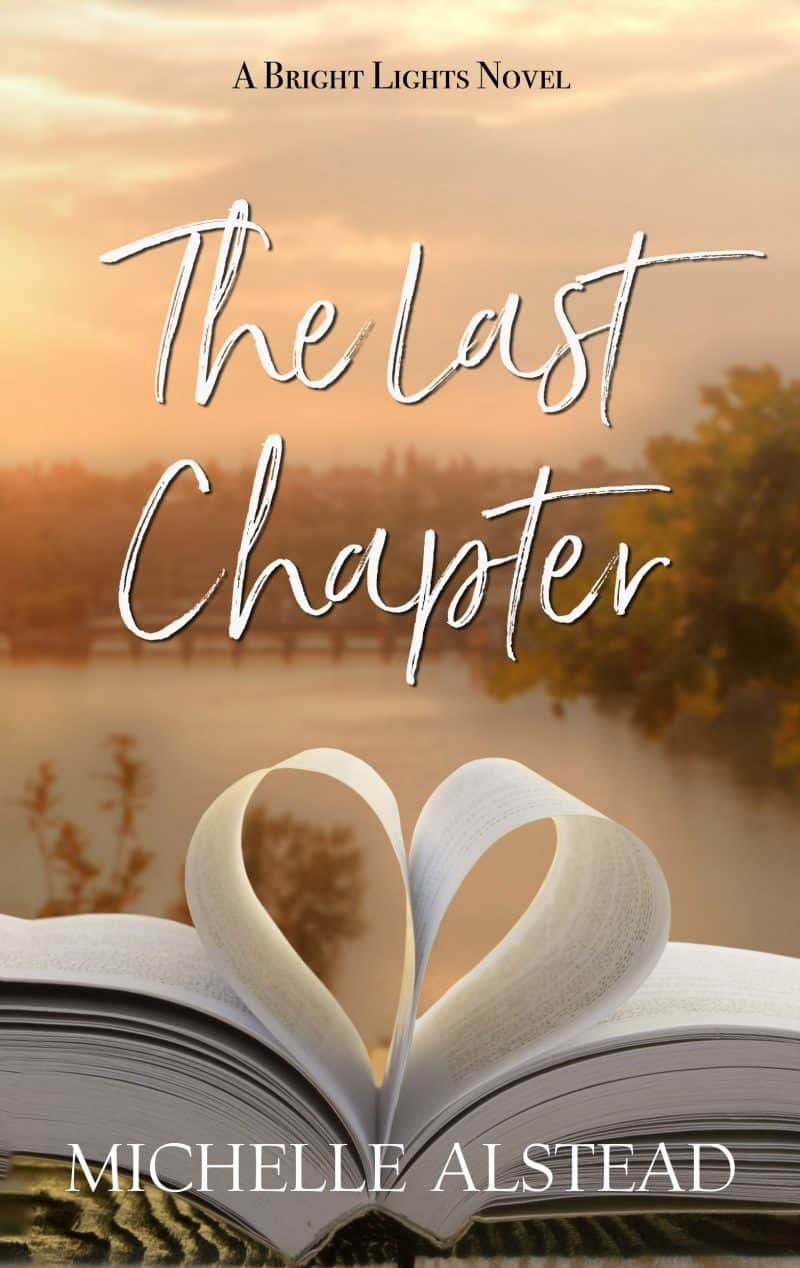 Cover for The Last Chapter: A Bright Lights Clean Romance