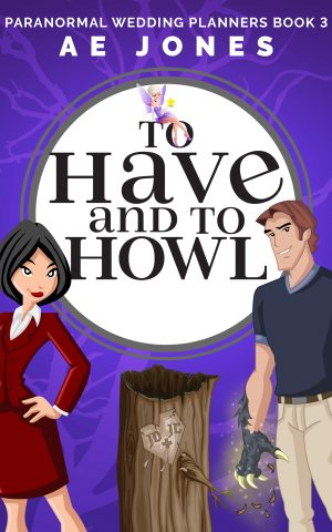 Cover for To Have and to Howl