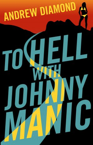 Cover for To Hell with Johnny Manic