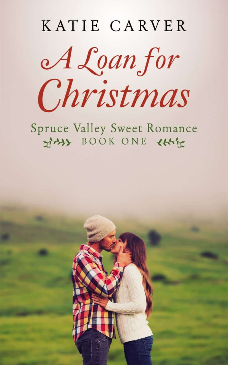 Cover for A Loan for Christmas: Spruce Valley Sweet Romance