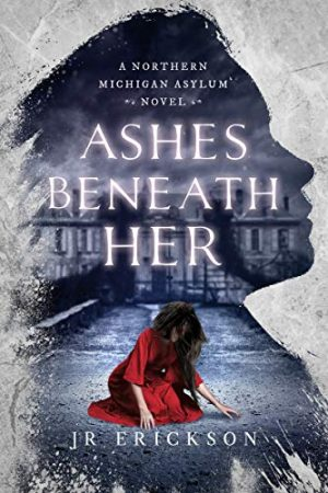 Cover for Ashes Beneath Her
