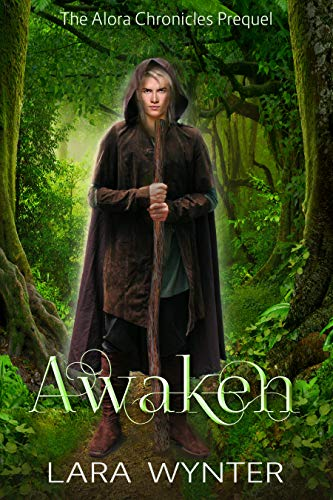 Cover for Awaken: The Alora Chronicles Prequel