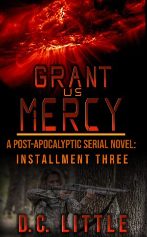 Cover for Grant Us Mercy - Installment Three