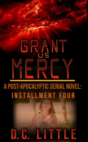Cover for Grant Us Mercy - Installment Four