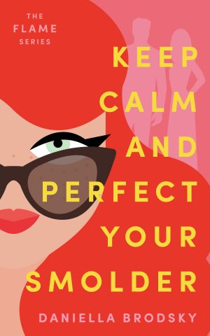 Cover for Keep Calm and Perfect Your Smolder