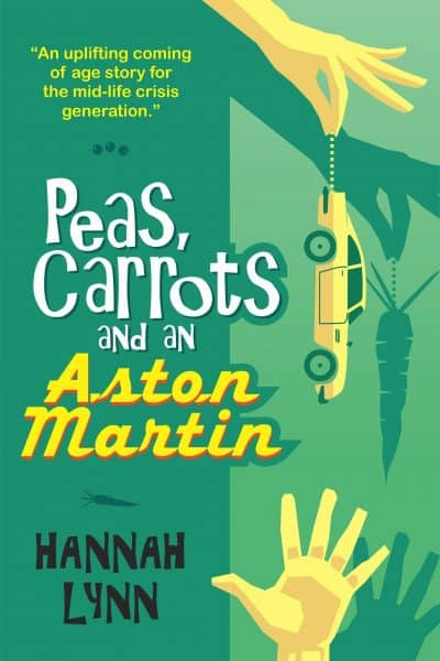 Cover for Peas, Carrots and an Aston Martin