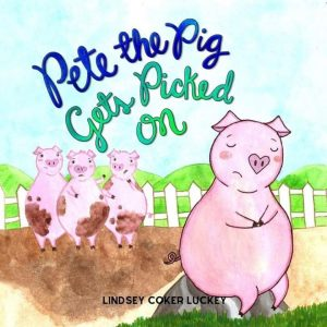 Cover for Pete the Pig Gets Picked On
