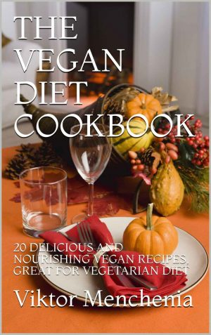 Cover for The Vegan Diet Cookbook