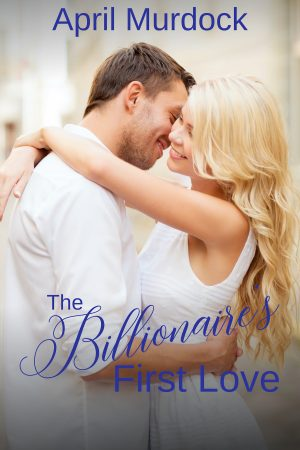 Cover for The Billionaire's First Love