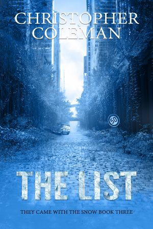 Cover for The List (They Came with the Snow Book Three)