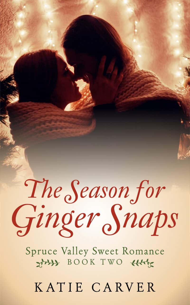 Cover for The Season for Ginger Snaps: Spruce Valley Sweet Romance