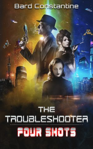 Cover for The Troubleshooter: Four Shots
