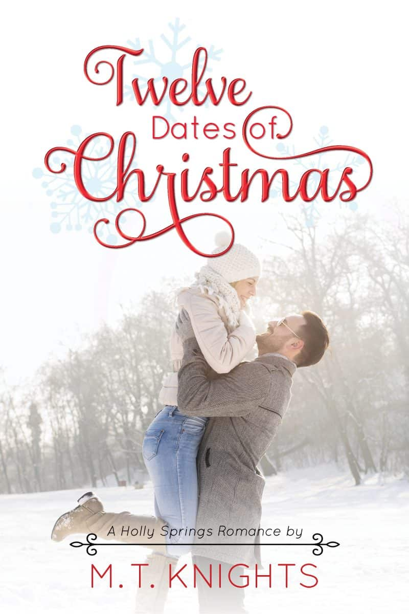 Cover for Twelve Dates of Christmas: A Holly Springs Romance