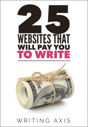 Cover for 25 Websites that Will Pay You to Write