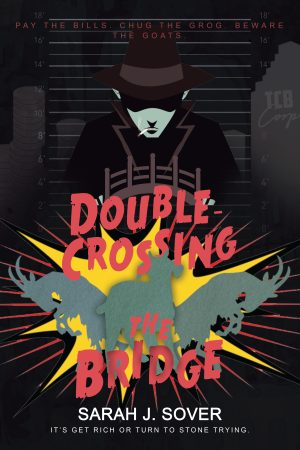 Cover for Double-Crossing the Bridge