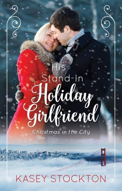Cover for His Stand-In Holiday Girlfriend