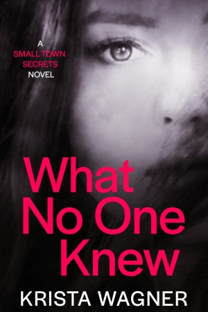 Cover for What No One Knew