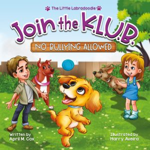 Cover for Join the K.L.U.B. - No Bullying Allowed