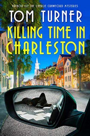 Cover for Killing Time in Charleston