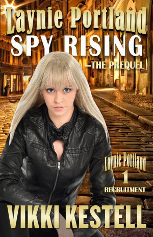 Cover for Laynie Portland, Spy Rising