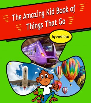 Cover for The Amazing Kid Book of Things That Go