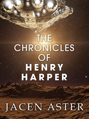 Cover for The Chronicles of Henry Harper