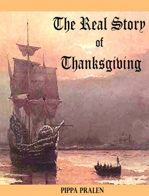 Cover for The Real Story of Thanksgiving: Early Encounters Europeans and Indians