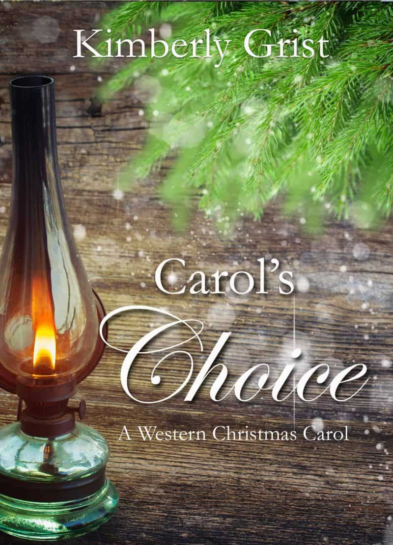Cover for Carol's Choice: A Western Christmas Carol