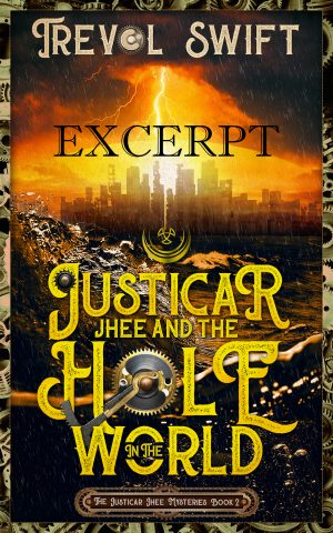 Cover for Justicar Jhee and the Hole in The World