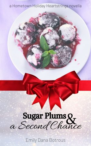 Cover for Sugar Plums and a Second Chance