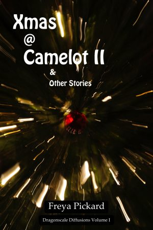 Cover for Xmas @ Camelot II and Other Stories