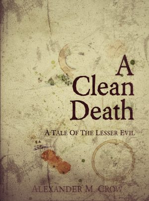 Cover for A Clean Death