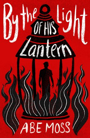 Cover for By the Light of His Lantern