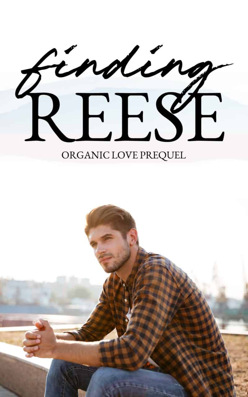Cover for Finding Reese: Organic Love Prequel