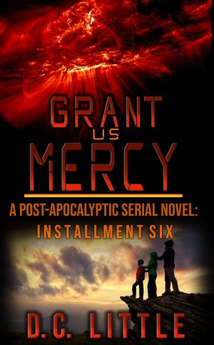 Cover for Grant Us Mercy: Installment Six