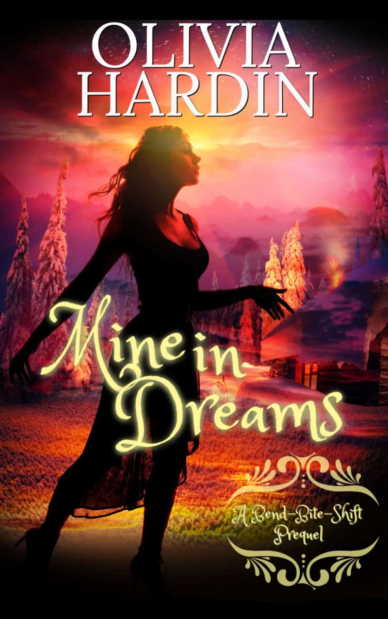Cover for Mine in Dreams: (A Bend-Bite-Shift Prequel)