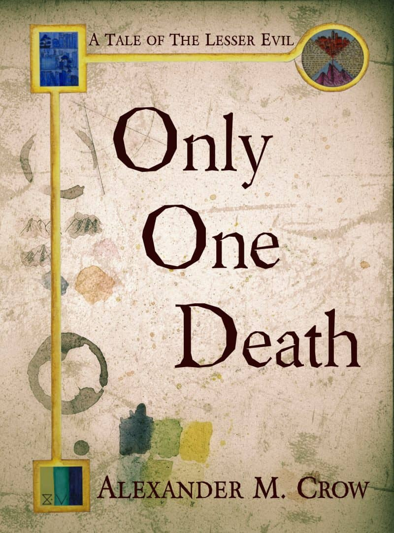 Cover for Only One Death: A Tale of The Lesser Evil