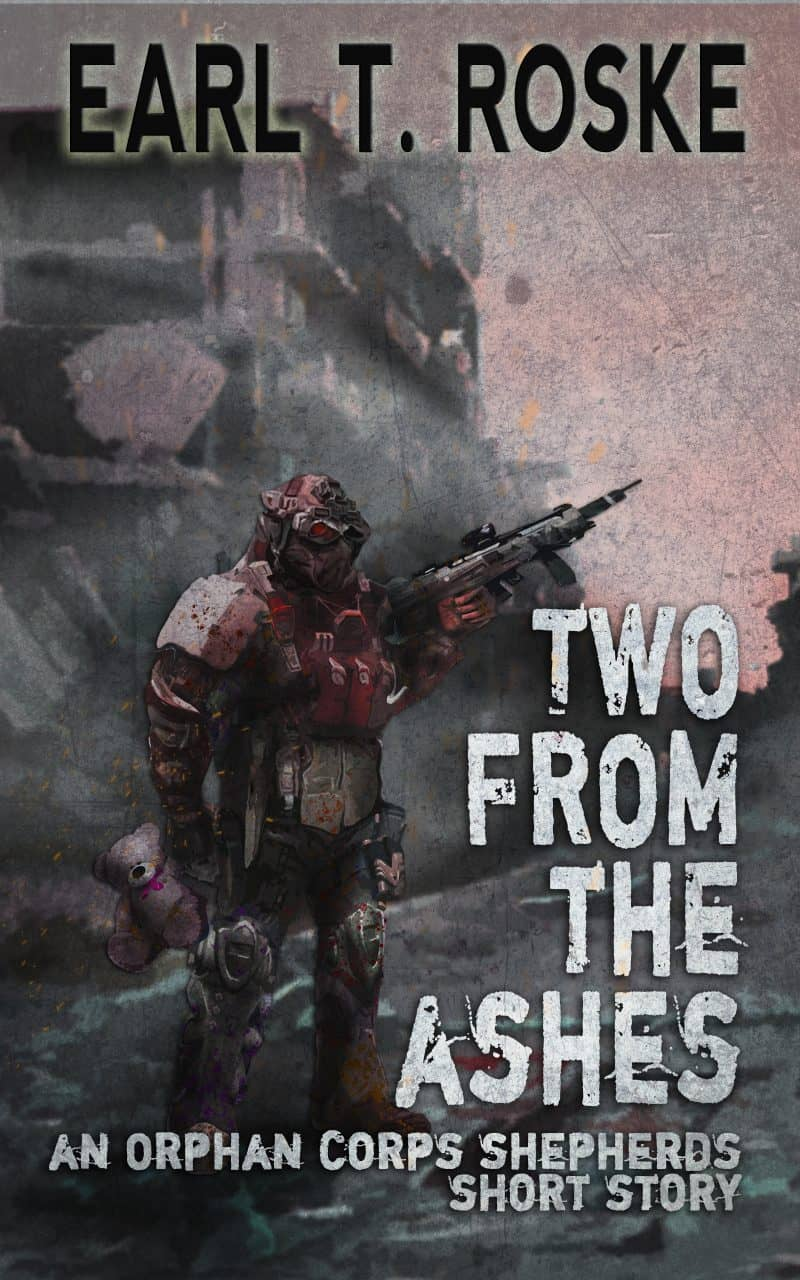 Cover for Two From the Ashes: An Orphan Corps Shepherds Short Story
