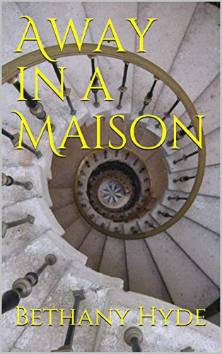 Cover for Away in a Maison