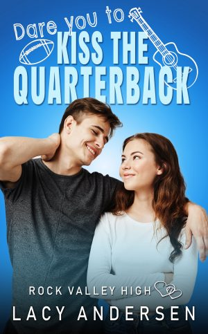 Cover for Dare You to Kiss the Quarterback